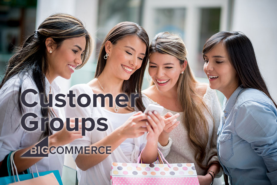 How to Manage Customer Groups on BigCommerce